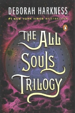 The All Souls Trilogy: A Discovery of Witches / Shadow of Night / The Book of Life (Paperback)