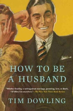 How to Be a Husband (Paperback)