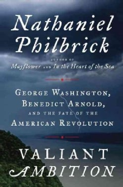 Valiant Ambition: George Washington, Benedict Arnold, and the Fate of the American Revolution (CD-Audio)