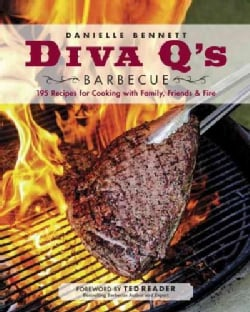 Diva Q's Barbecue: 195 Recipes for Cooking With Family, Friends & Fire (Paperback)
