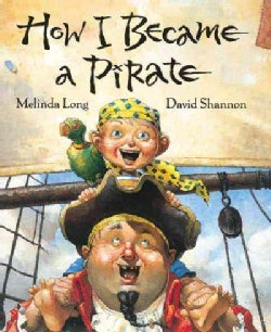 How I Became a Pirate (Hardcover)