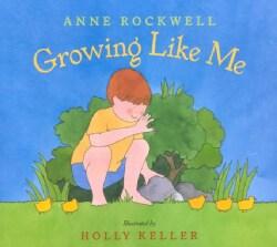 Growing Like Me (Hardcover)