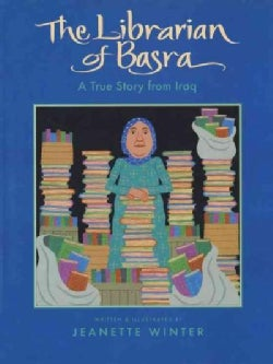 The Librarian Of Basra: A True Story From Iraq (Hardcover)