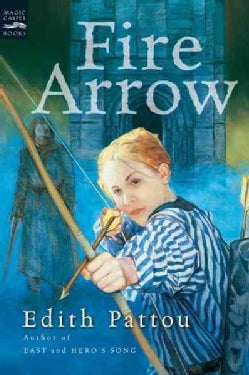 Fire Arrow: The Second Song Of Eirren (Paperback)