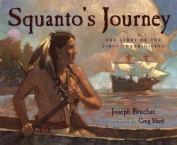 Squanto's Journey: The Story of the First Thanksgiving (Paperback)