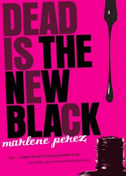 Dead Is the New Black (Paperback)