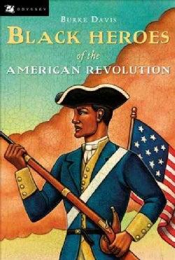 Black Heroes of the American Revolution (Paperback)