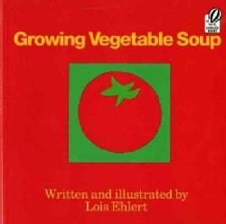 Growing Vegetable Soup (Paperback)