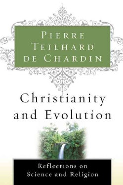 Christianity and Evolution (Paperback)