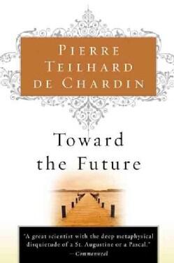 Toward the Future (Paperback)