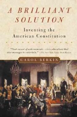 Brilliant Solution: Inventing the American Constitution (Paperback)