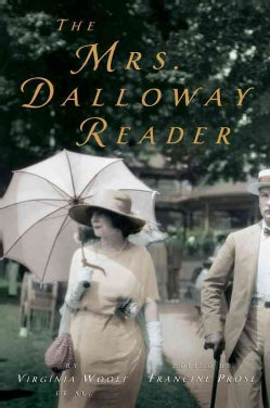 The Mrs. Dalloway Reader (Paperback)