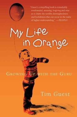 My Life in Orange: Growing Up With the Guru (Paperback)