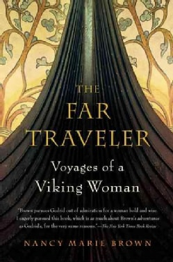 The Far Traveler: Voyages of a Viking Woman (Paperback)