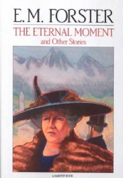 The Eternal Moment, and Other Stories: And Other Stories (Paperback)