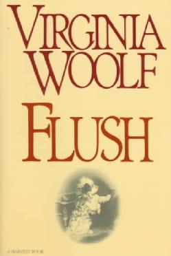 Flush: A Biography (Paperback)