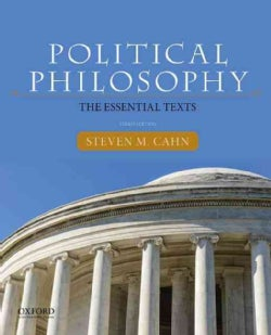 Political Philosophy: The Essential Texts (Paperback)