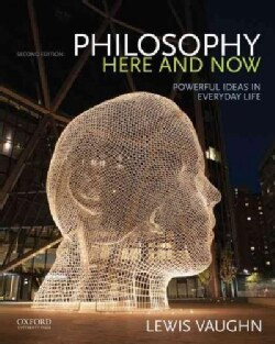Philosophy Here and Now: Powerful Ideas in Everyday Life (Paperback)