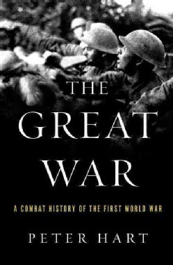 The Great War: A Combat History of the First World War (Paperback)