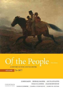 Of the People: A History of the United States: to 1877 (Paperback)