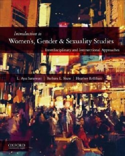Introduction to Women's, Gender & Sexuality Studies: Interdisciplinary and Intersectional Approaches (Paperback)