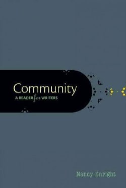 Community: A Reader for Writers (Paperback)