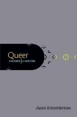Queer: A Reader for Writers (Paperback)