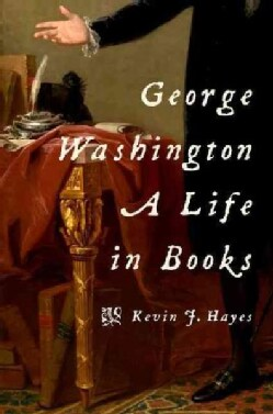 George Washington: A Life in Books (Hardcover)