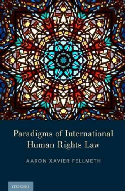 Paradigms of International Human Rights Law (Hardcover)