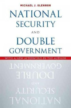 National Security and Double Government (Paperback)