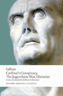 Catiline's Conspiracy, the Jugurthine War, Histories (Paperback)