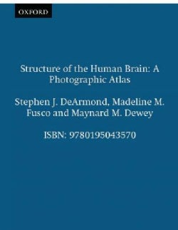 Structure of the Human Brain: A Photographic Atlas (Paperback)