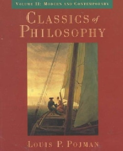 Classics of Philosophy: Modern and Contemporary (Paperback)