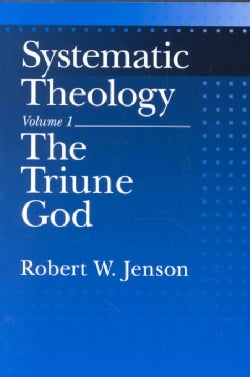 Systematic Theology: The Triune God (Paperback)