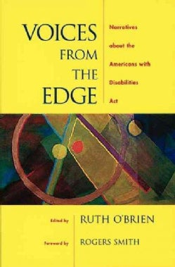 Voices from the Edge: Narratives About the Americans With Disabilities Act (Paperback)