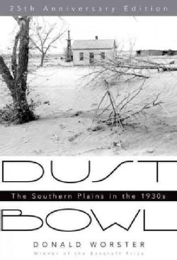 Dust Bowl: The Southern Plains in the 1930s (Paperback)