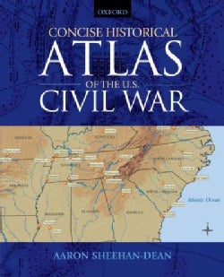 Concise Historical Atlas of the U.S. Civil War (Paperback)