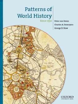 Patterns of World History: Since 1750 (Paperback)