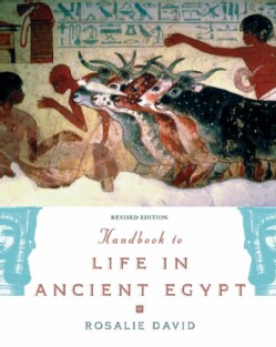 Handbook to Life in Ancient Egypt (Paperback)