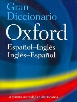 Gran Diccionario Oxford/ The Oxford Spanish Dictionary (Hardcover)