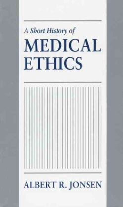 A Short History of Medical Ethics (Paperback)