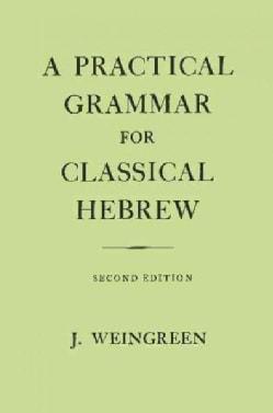 Practical Grammar for Classical Hebrew (Hardcover)
