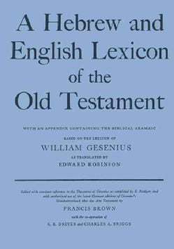 Hebrew and English Lexicon of the Old Testament (Hardcover)