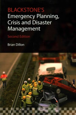 Blackstone's Emergency Planning, Crisis and Disaster Management (Paperback)