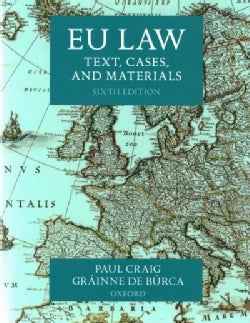 EU Law: Text, Cases, and Materials (Paperback)