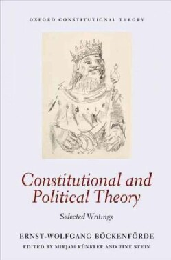 Constitutional and Political Theory: Selected Writings (Hardcover)