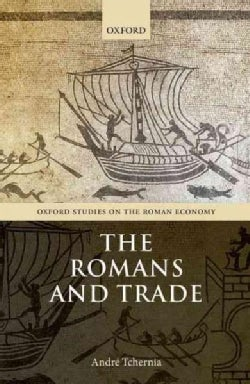 The Romans and Trade (Hardcover)