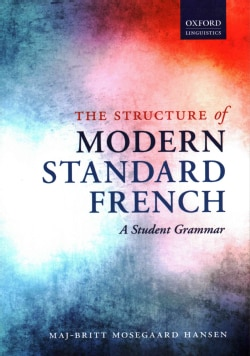 The Structure of Modern Standard French: A Student Grammar (Paperback)