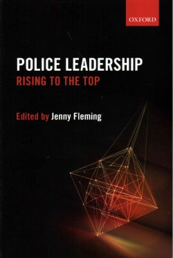 Police Leadership: Rising to the Top (Paperback)