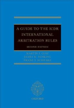A Guide to the Icdr International Arbitration Rules (Hardcover)